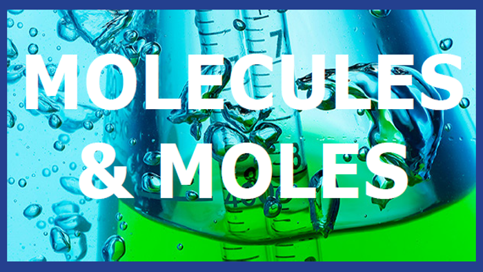 Molecules & Moles Graphic